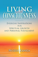 Nozer Kanga, Living with Consciousness